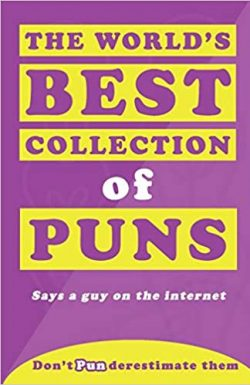 The Word's Best Collection of Puns